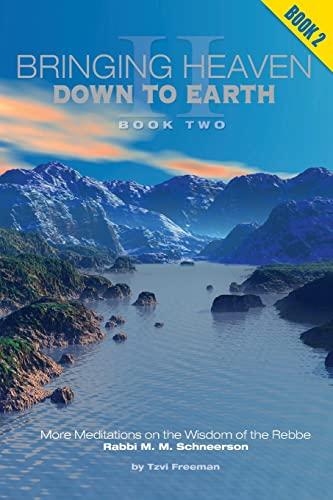 9781475269819: Bringing Heaven Down to Earth: Book II: 2