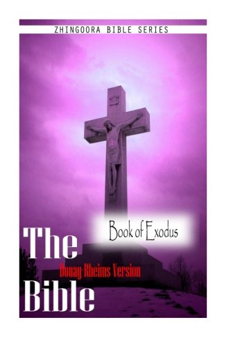 9781475271584: The Bible, Douay Rheims Version-Book of Exodus