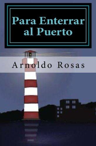 9781475275032: Para Enterrar al Puerto (Spanish Edition)