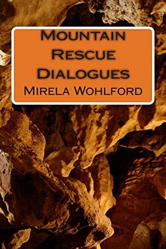 9781475275766: Mountain Rescue Dialogues