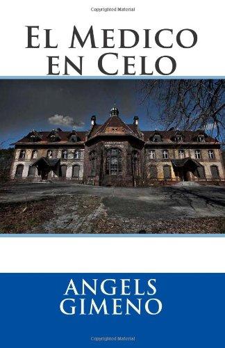9781475275827: El Medico en Celo