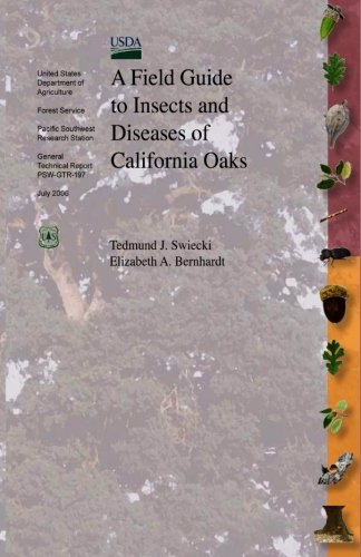 9781475277562: A Field Guide to Insects and Diseases of California Oaks