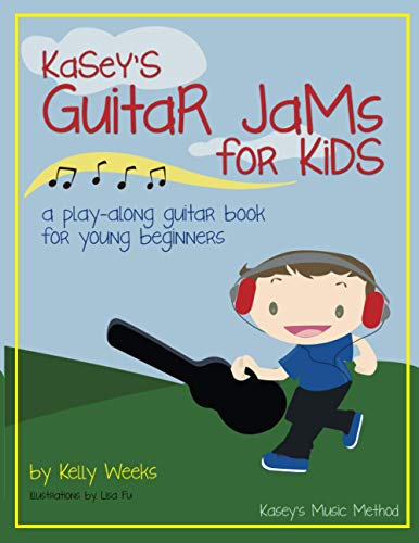 9781475277999: Kasey's Guitar Jams for Kids: A Play-Along Guitar Book for Young Beginners: Volume 1