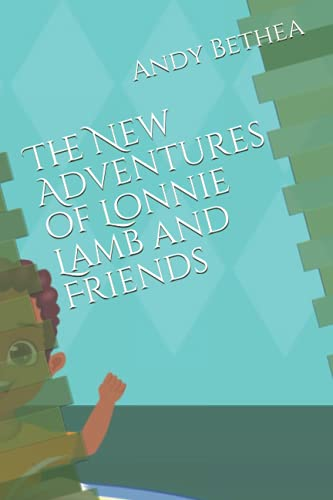 9781475278651: The New Adventures of Lonnie Lamb and Friends (Volume 1)