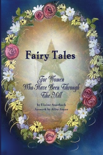 9781475280302: Fairy Tales for Women Who Have Been Through the Mill