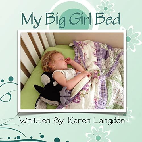 9781475280418: My Big Girl Bed
