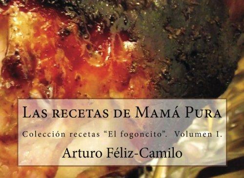9781475280838: 1: Las recetas de Mamá Pura: Colección recetas