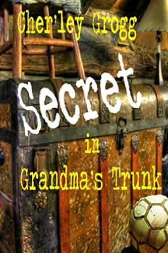 9781475282658: The Secret in Grandma's Trunk: Life Along the Ohio River
