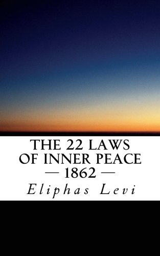 9781475282696: The 22 Laws of Inner Peace (1862)
