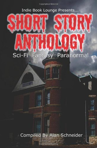Short Story Anthology (1475282982) by Schneider, Alan