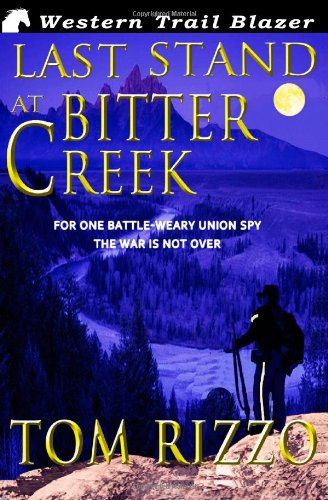 9781475284447: Last Stand at Bitter Creek