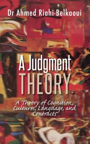 9781475284669: A Judgment Theory: A Theory of Cognition, Cultures, Language, and Contracts