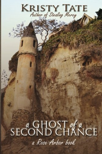 9781475284713: A Ghost of a Second Chance: A Rose Arbor Book (Volume 1)