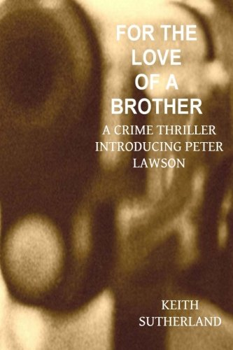 9781475285154: For the love of a Brother