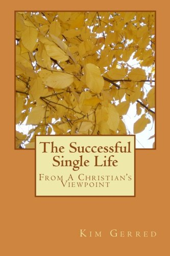 9781475287172: The Successful Single Life: From A Christian's Viewpoint