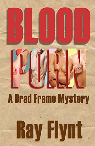 9781475287554: Blood Porn: A Brad Frame Mystery (Volume 3)