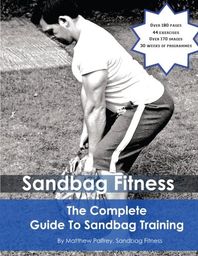 9781475288414: The Complete Guide To Sandbag Training