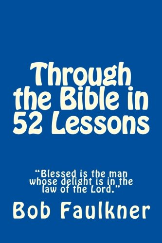 9781475289619: Through the Bible in 52 Lessons: