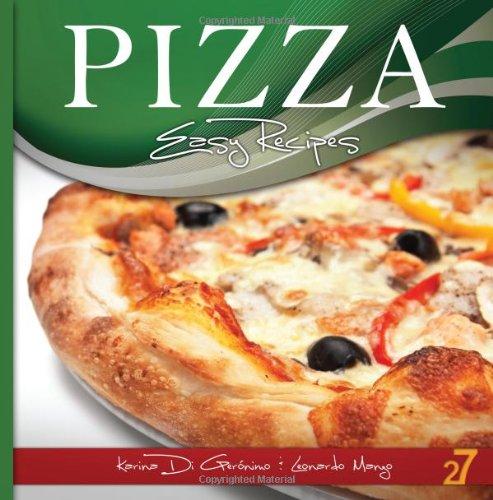 9781475290172: 27 Easy Pizza Recipes (Volume 2)