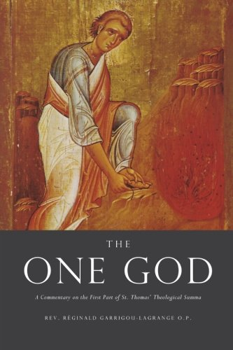9781475292114: The One God: A Commentary on the First Part of Saint Thomas' Theological Summa