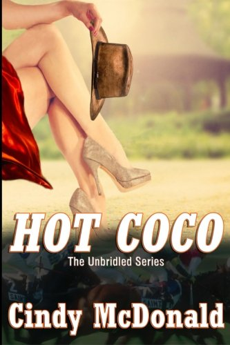 9781475293357: Hot Coco: An Unbridled Adventure