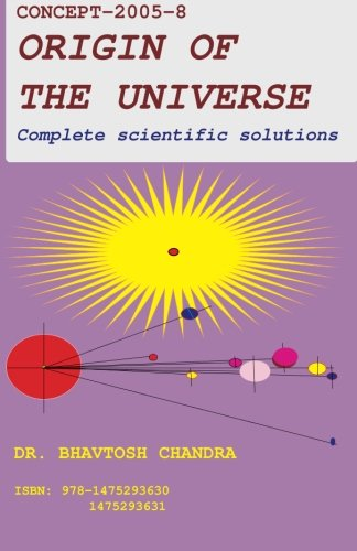 9781475293630: Origin of the Universe: The Complete Scientific Solutions (Volume 1)