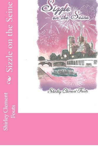 Sizzle on the Seine: Shirley Clement Fouts