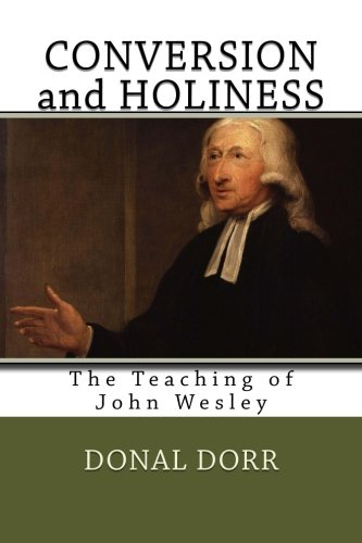 9781475296402: Conversion and Holiness: The Teaching of John Wesley