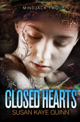 9781475296570: Closed Hearts: (Mindjack Series Book 2)