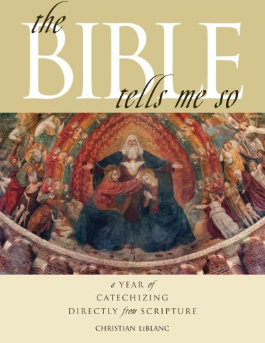 9781475296655: The Bible Tells Me So: A Year of Catechizing Directly from Scripture