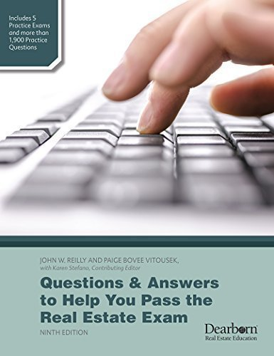 Questions & Answers to Help You Pass the Real Estate Exam: with Karen Stefano, Contributing ...