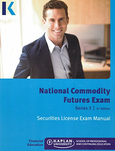 9781475427370: Kaplan Series 3 Securities License Exam Manual National Commodity Futures Exam, 4th Edition 2014