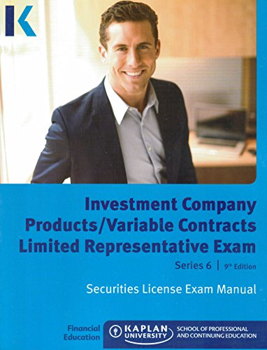 9781475432053: Kaplan Series 6 Securities License Exam Manual, Investment Company Products/Variable Contracts Limited Representative Exam, 9th Edition 2015