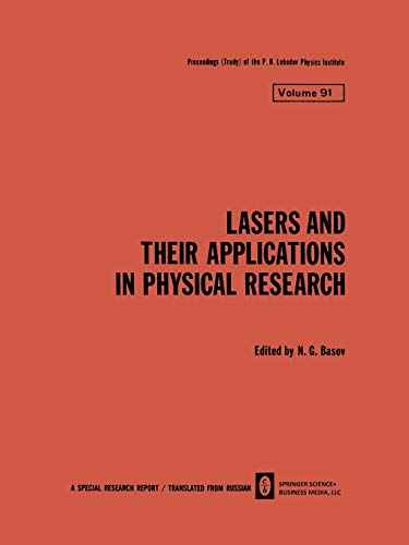 Lasers and Their Applications in Physical Research: 91 (The Lebedev Physics Institute Series)