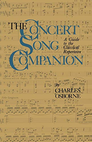 9781475700510: The Concert Song Companion: A Guide to the Classical Repertoire