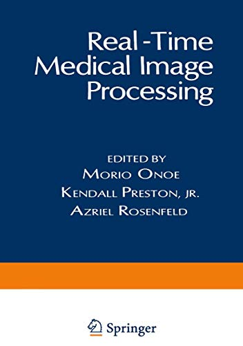9781475701234: Real-Time Medical Image Processing