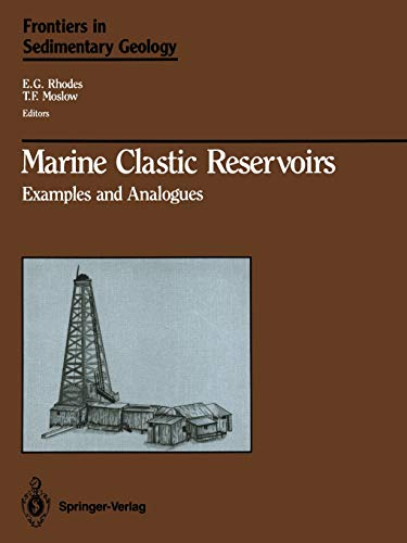 9781475701623: Marine Clastic Reservoirs: Examples and Analogues (Frontiers in Sedimentary Geology)