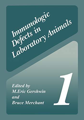 Immunologic Defects in Laboratory Animals 1: M. Eric Gershwin
