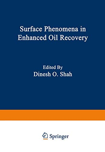 9781475703399: Surface Phenomena in Enhanced Oil Recovery