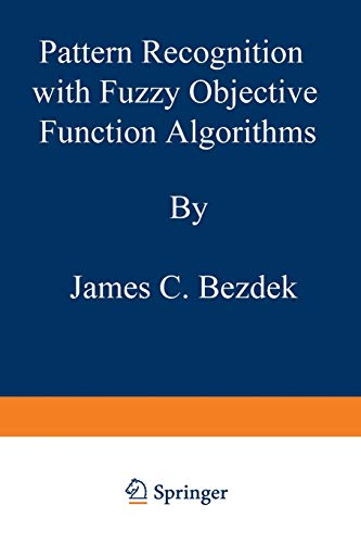 9781475704525: Pattern Recognition with Fuzzy Objective Function Algorithms (Advanced Applications in Pattern Recognition)