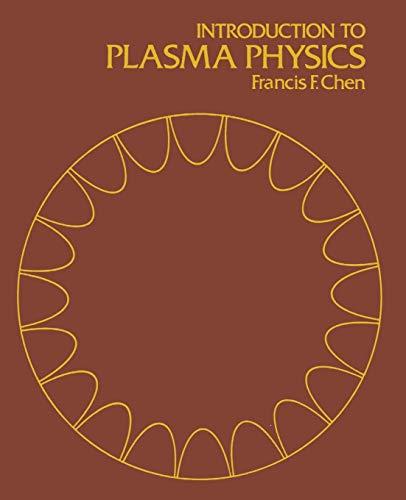 9781475704617: Introduction to Plasma Physics