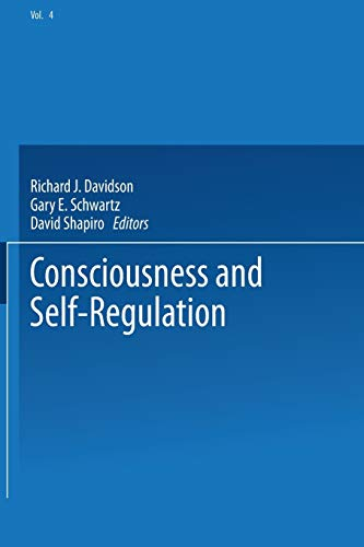9781475706314: Consciousness and Self-Regulation: Advances in Research and Theory Volume 4