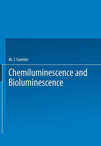9781475706406: Chemiluminescence and Bioluminescence