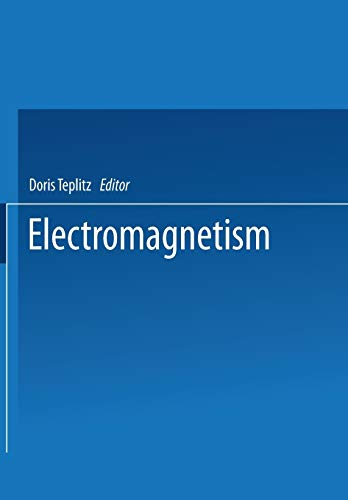 9781475706529: Electromagnetism: Paths to Research