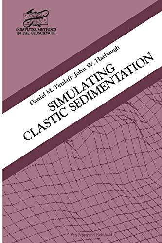 9781475706949: Simulating Clastic Sedimentation (Computer Methods in the Geosciences)
