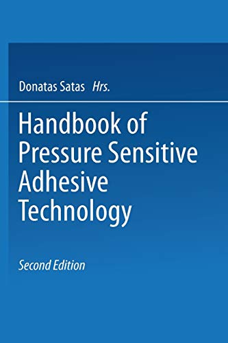 9781475708684: Handbook of Pressure Sensitive Adhesive Technology