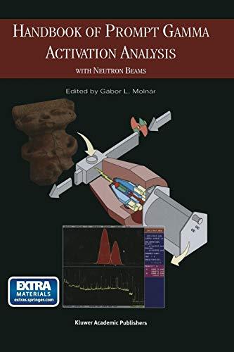 9781475709971: Handbook of Prompt Gamma Activation Analysis: with Neutron Beams