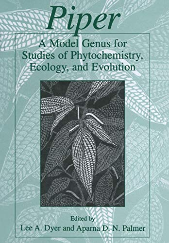 9781475710083: Piper: A Model Genus for Studies of Phytochemistry, Ecology, and Evolution