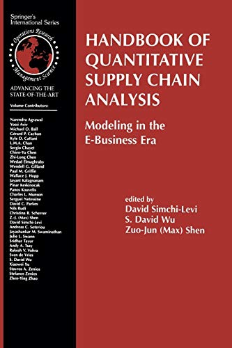9781475710748: Handbook of Quantitative Supply Chain Analysis: Modeling in the E-Business Era (International Series in Operations Research & Management Science)