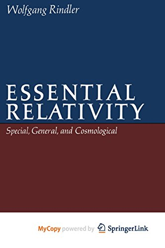 9781475711363: Essential Relativity: Special, General, and Cosmological